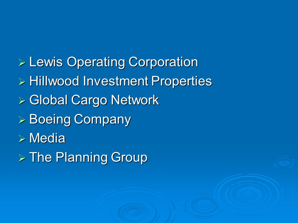  Lewis Operating Corporation  Hillwood Investment Properties  Global Cargo Network  Boeing Company  Media  The Planning Group