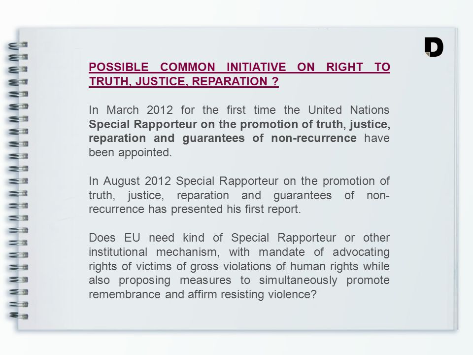 POSSIBLE COMMON INITIATIVE ON RIGHT TO TRUTH, JUSTICE, REPARATION .