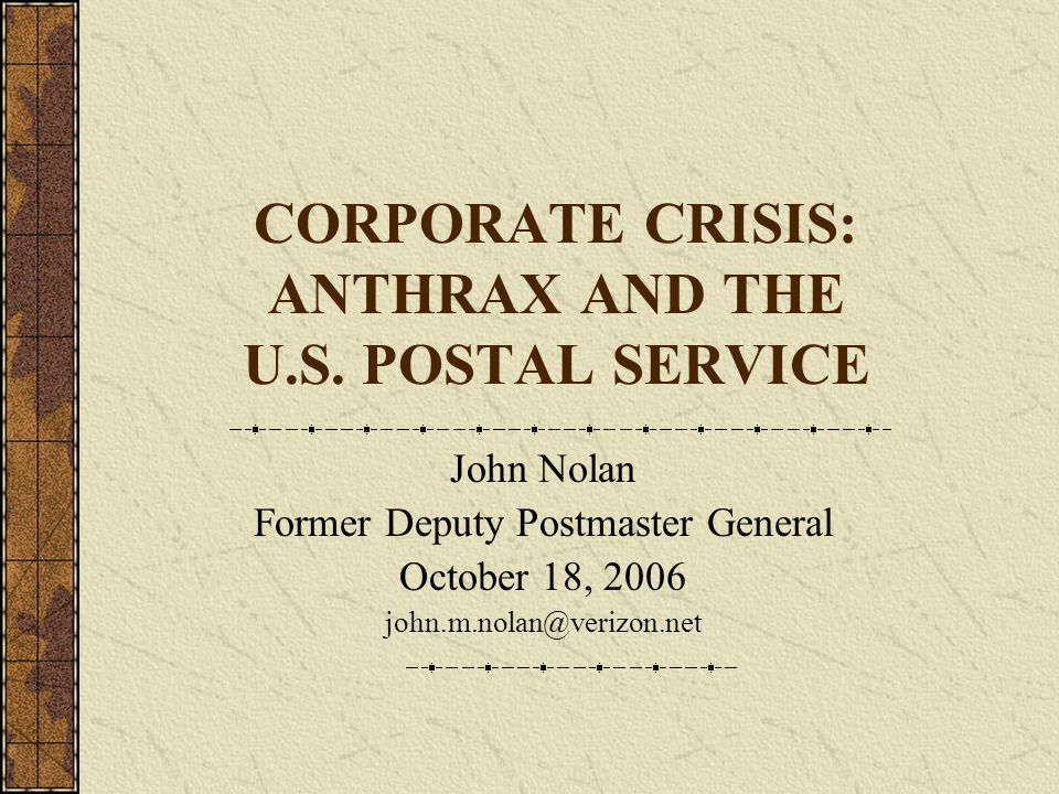 CORPORATE CRISIS: ANTHRAX AND THE U.S.