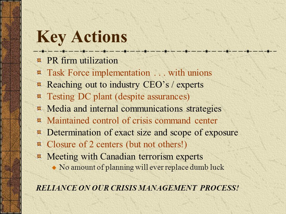 Key Actions PR firm utilization Task Force implementation...