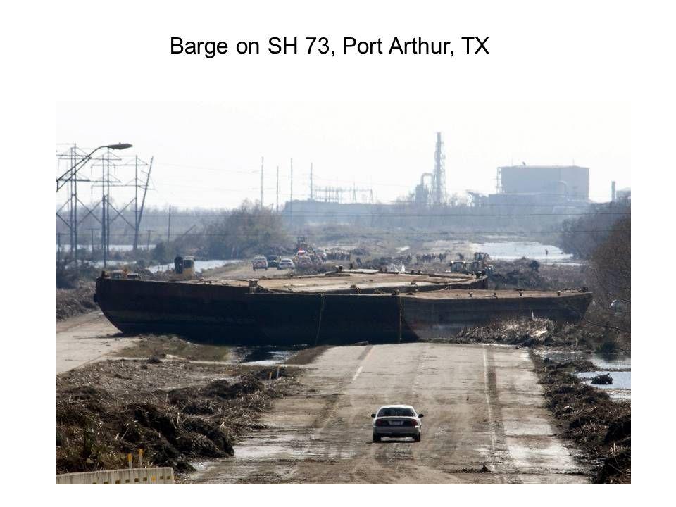 Barge on SH 73, Port Arthur, TX