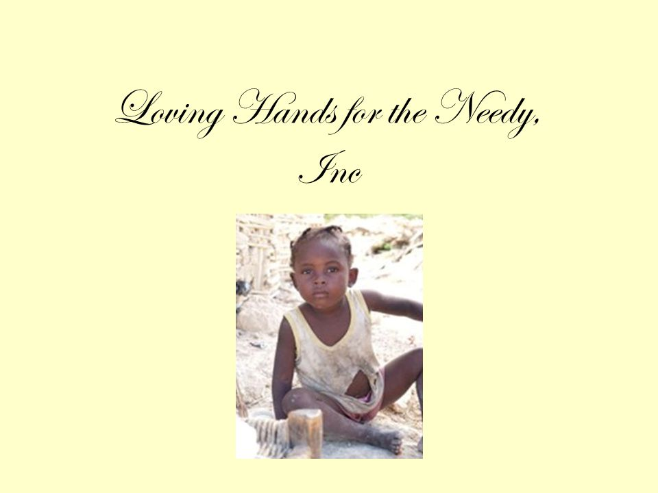 Loving Hands for the Needy, Inc