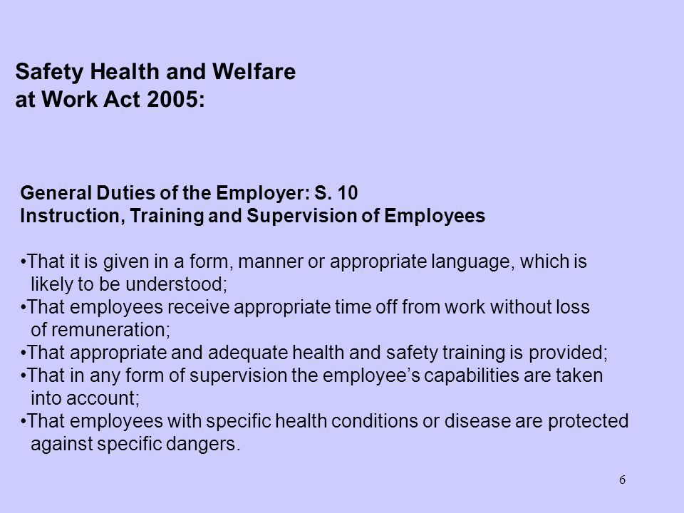 6 General Duties of the Employer: S.