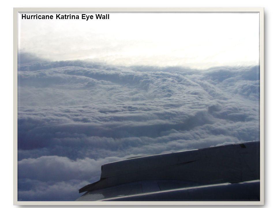Hurricane Katrina Eye Wall