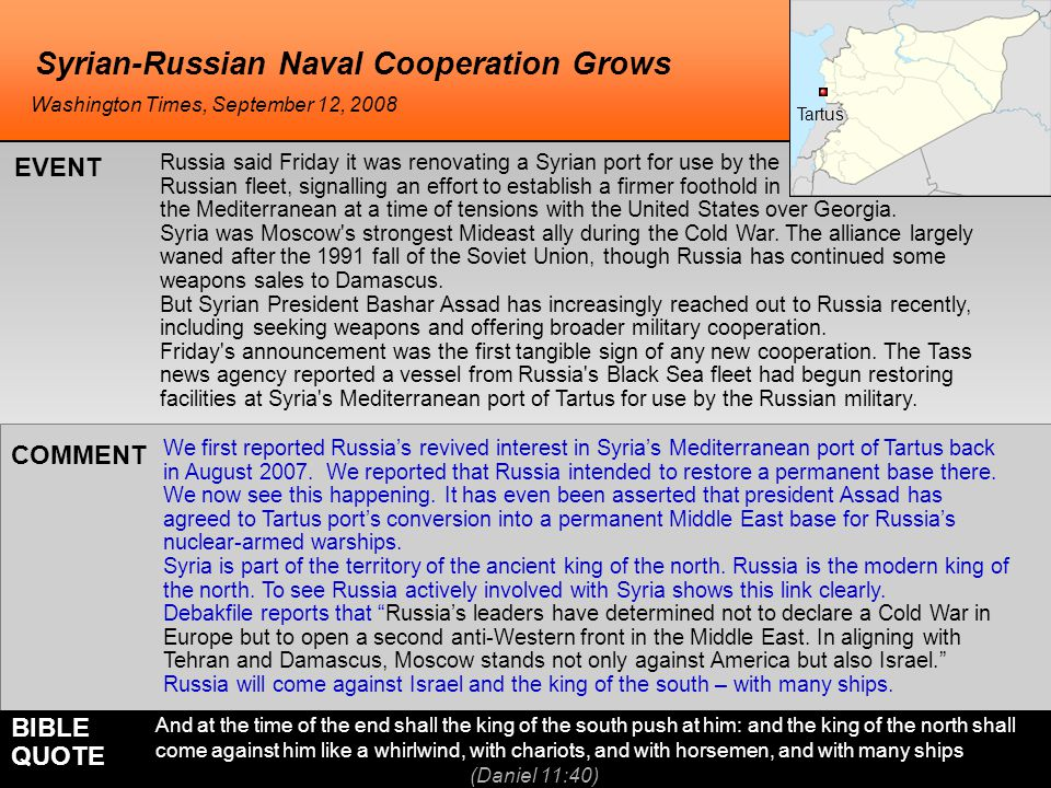 Syrian-Russian Naval Cooperation Grows We first reported Russia's revived interest in Syria's Mediterranean port of Tartus back in August 2007. We rep