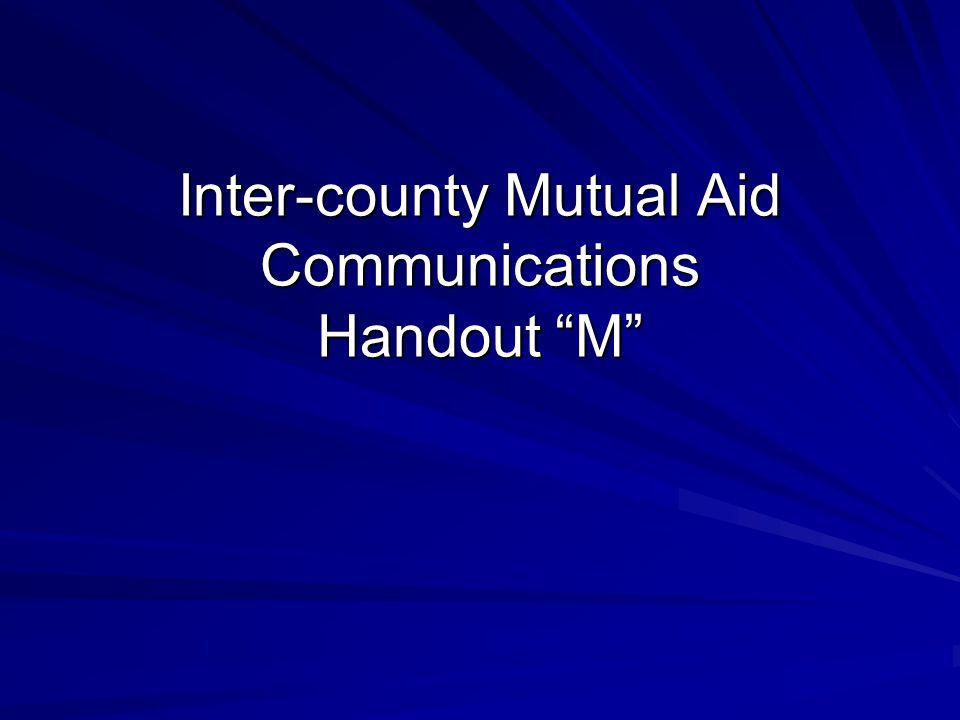"Inter-county Mutual Aid Communications Handout ""M"""