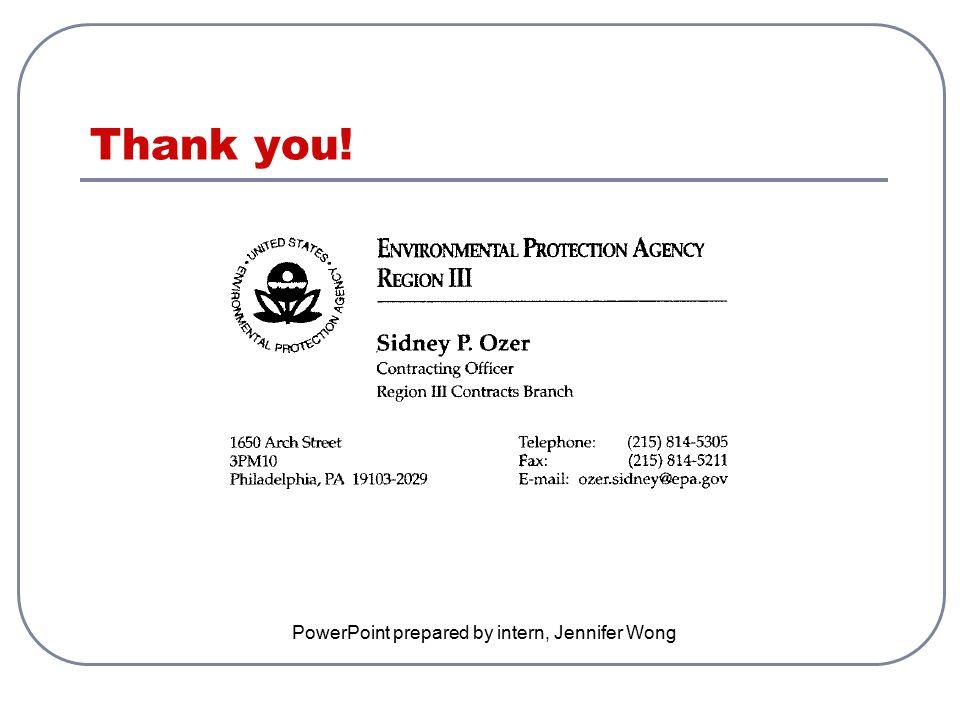 Thank you! PowerPoint prepared by intern, Jennifer Wong
