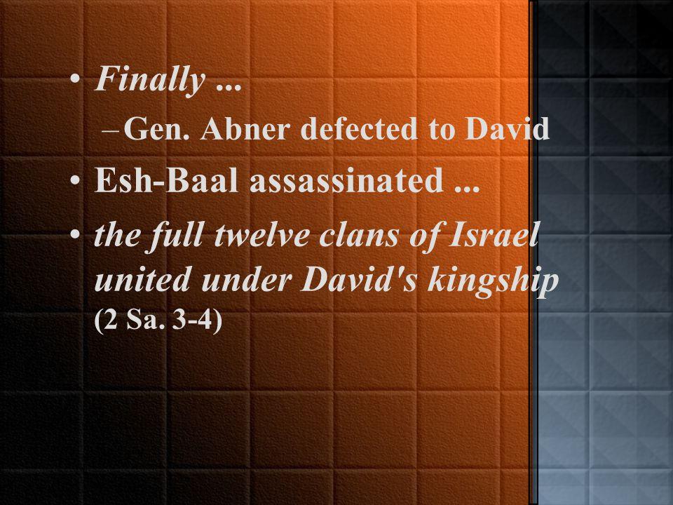 Political Vacuum (continued) Judah: David...