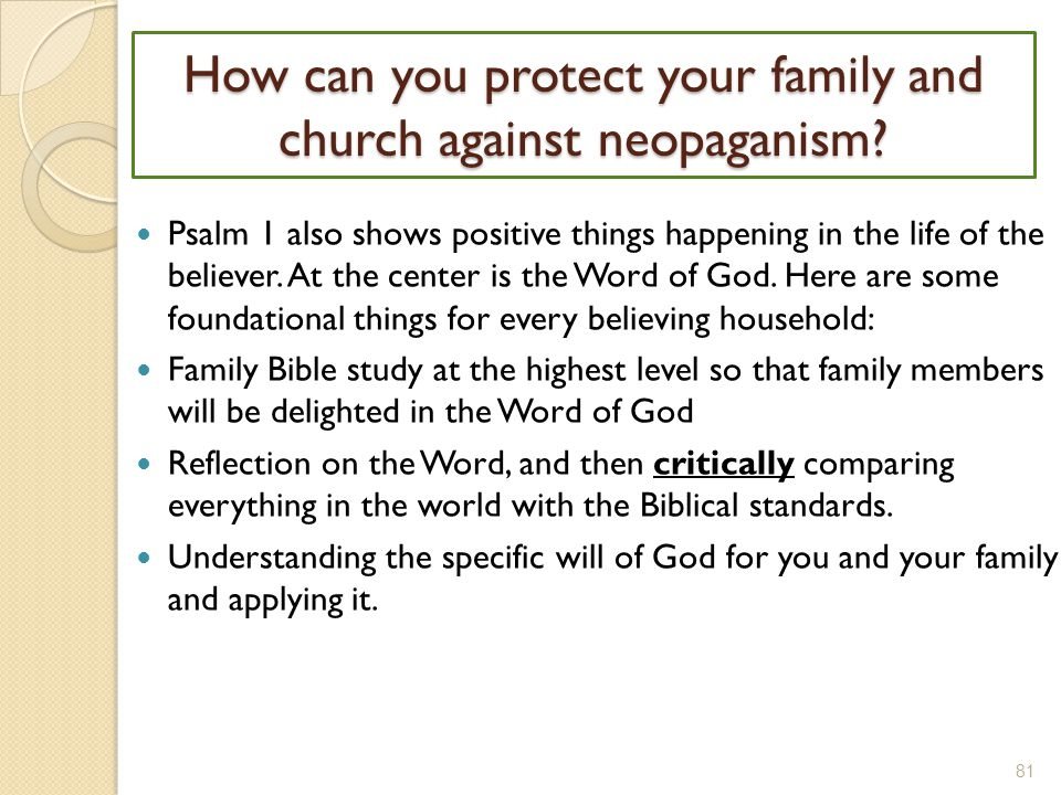 How can you protect your family and church against neopaganism.
