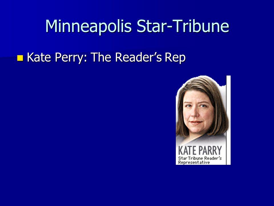 Minneapolis Star-Tribune Kate Perry: The Reader's Rep Kate Perry: The Reader's Rep