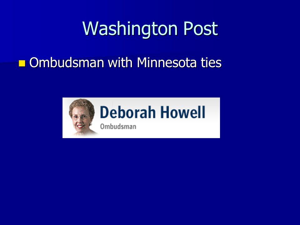 Washington Post Ombudsman with Minnesota ties Ombudsman with Minnesota ties