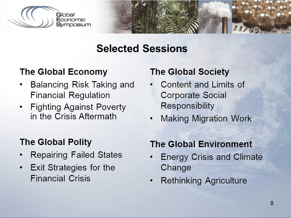 8 The Global Society Content and Limits of Corporate Social Responsibility Making Migration Work The Global Environment Energy Crisis and Climate Chan