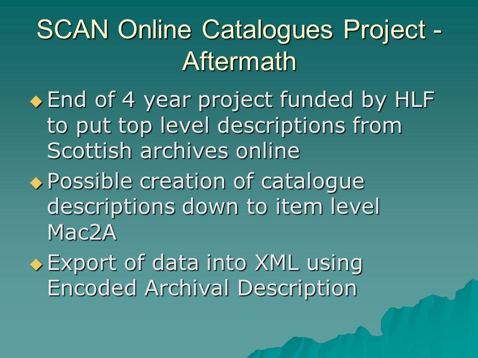 Post SCAN and Preportal - Towards an Integrated UK Archival Gateway  Jane Jamieson, National Archives of Scotland (NAS)  jane.jamieson@nas.gov.uk