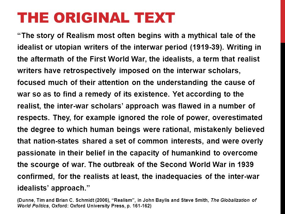 "THE ORIGINAL TEXT ""The story of Realism most often begins with a mythical tale of the idealist or utopian writers of the interwar period (1919-39). Wr"