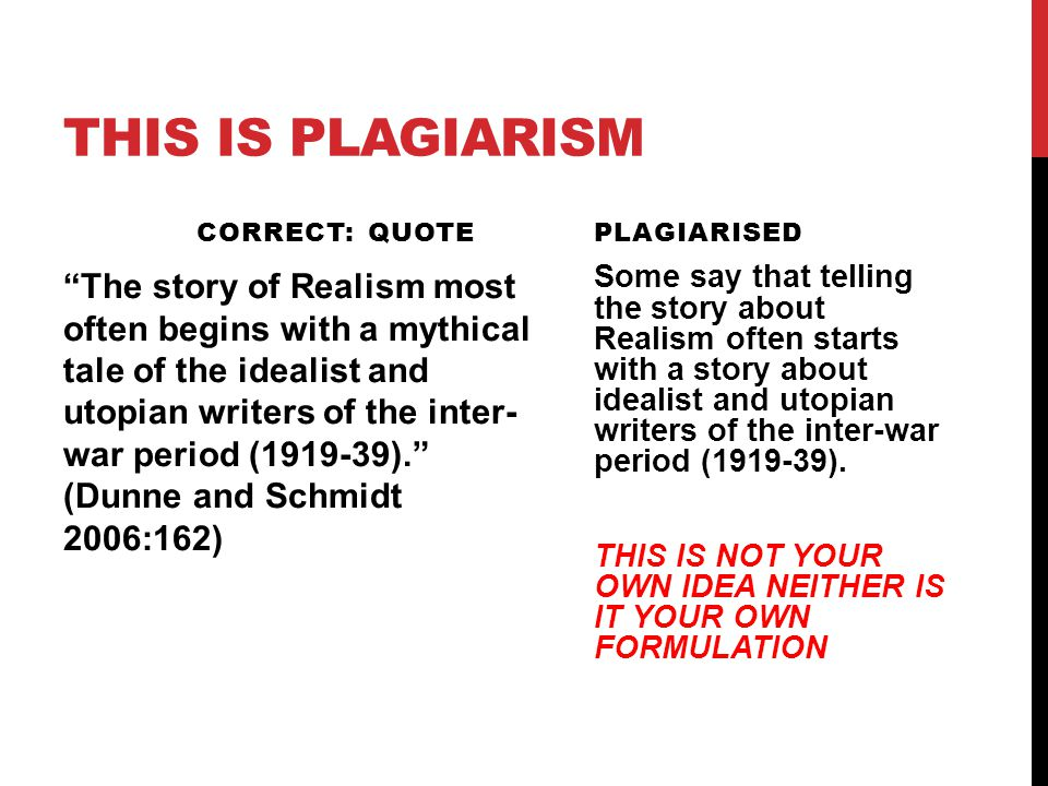 "THIS IS PLAGIARISM CORRECT: QUOTE ""The story of Realism most often begins with a mythical tale of the idealist and utopian writers of the inter- war p"