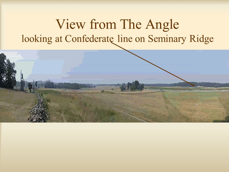 View from The Angle looking at Confederate line on Seminary Ridge