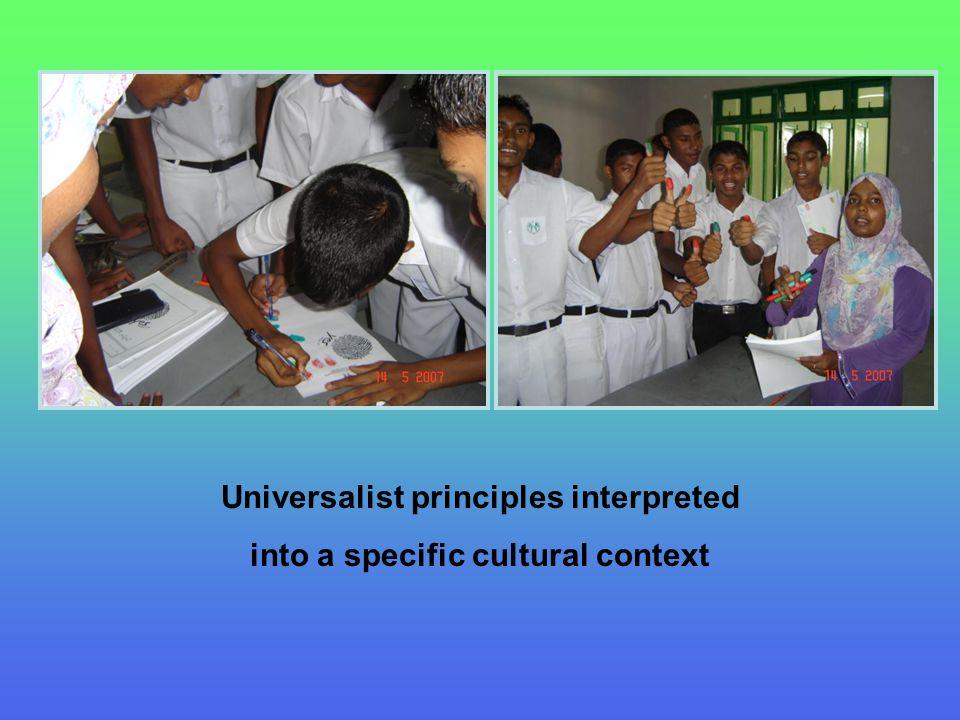 Universalist principles interpreted into a specific cultural context