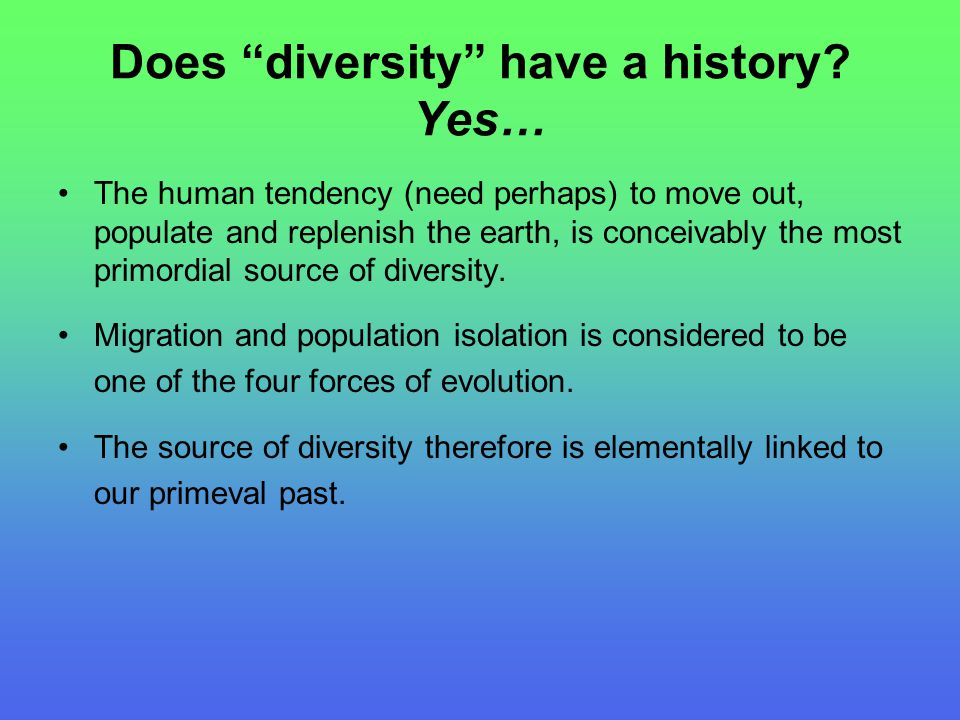 Does diversity have a history.