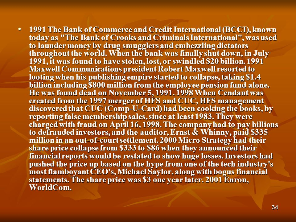 34 1991 The Bank of Commerce and Credit International (BCCI), known today as