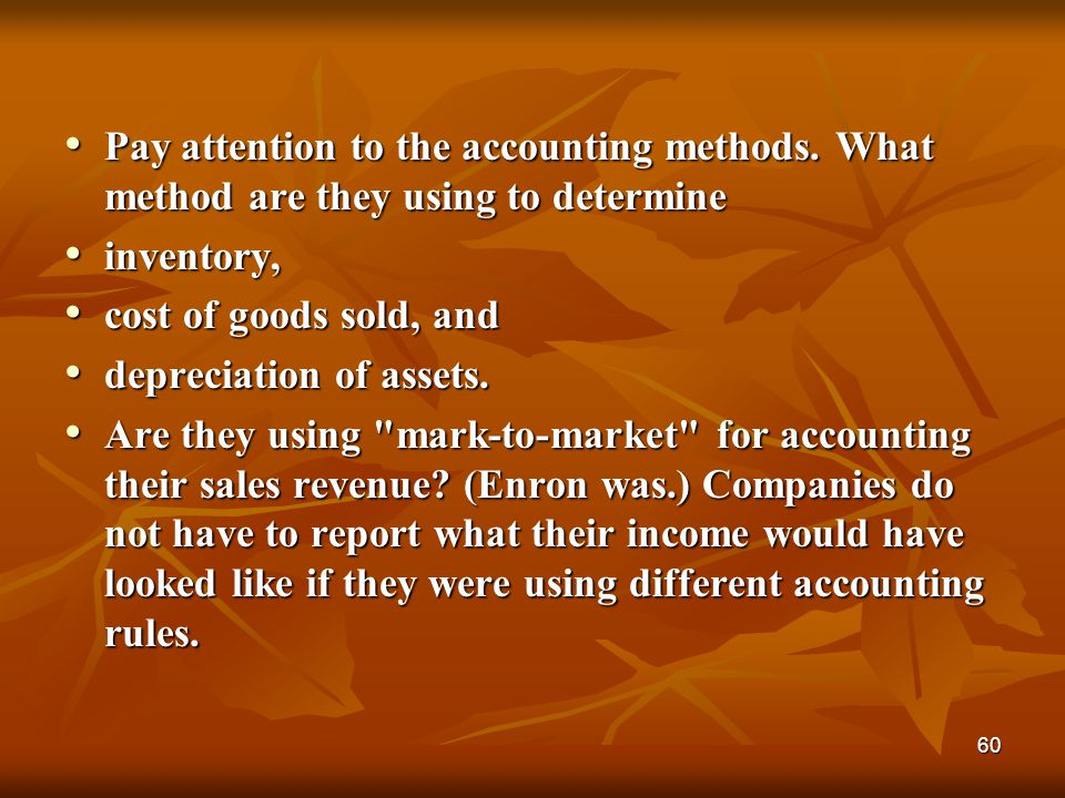 60 Pay attention to the accounting methods. What method are they using to determine Pay attention to the accounting methods. What method are they usin