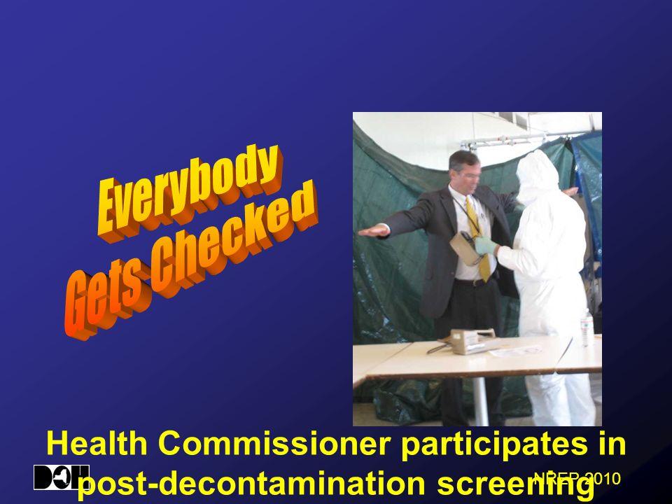 NREP 2010 Health Commissioner participates in post-decontamination screening