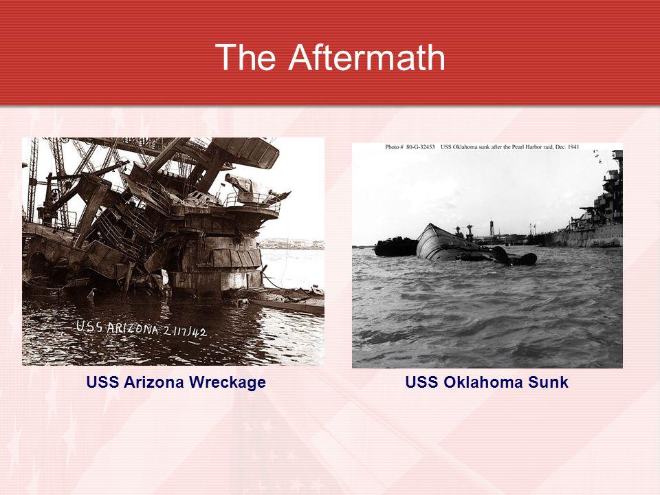 The Aftermath USS Arizona WreckageUSS Oklahoma Sunk