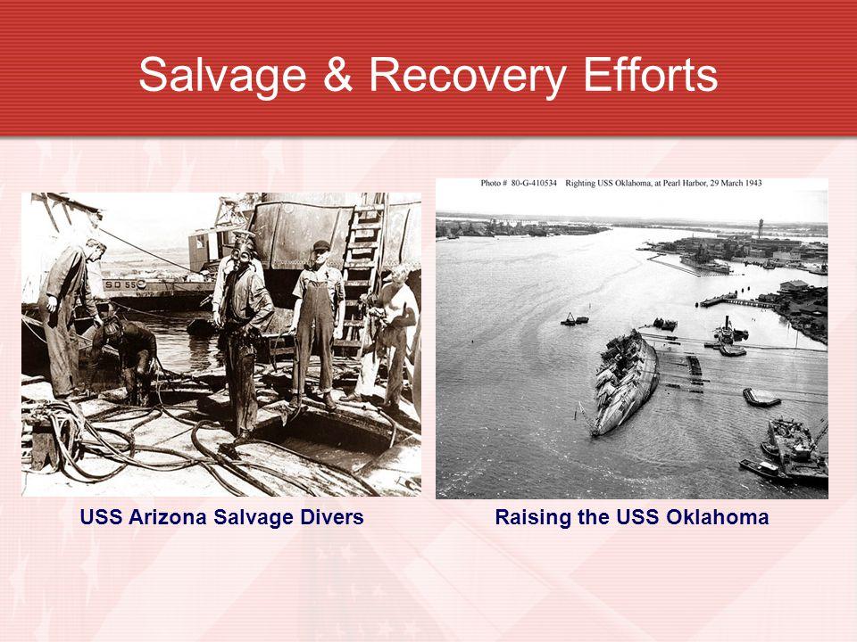 Salvage & Recovery Efforts USS Arizona Salvage DiversRaising the USS Oklahoma