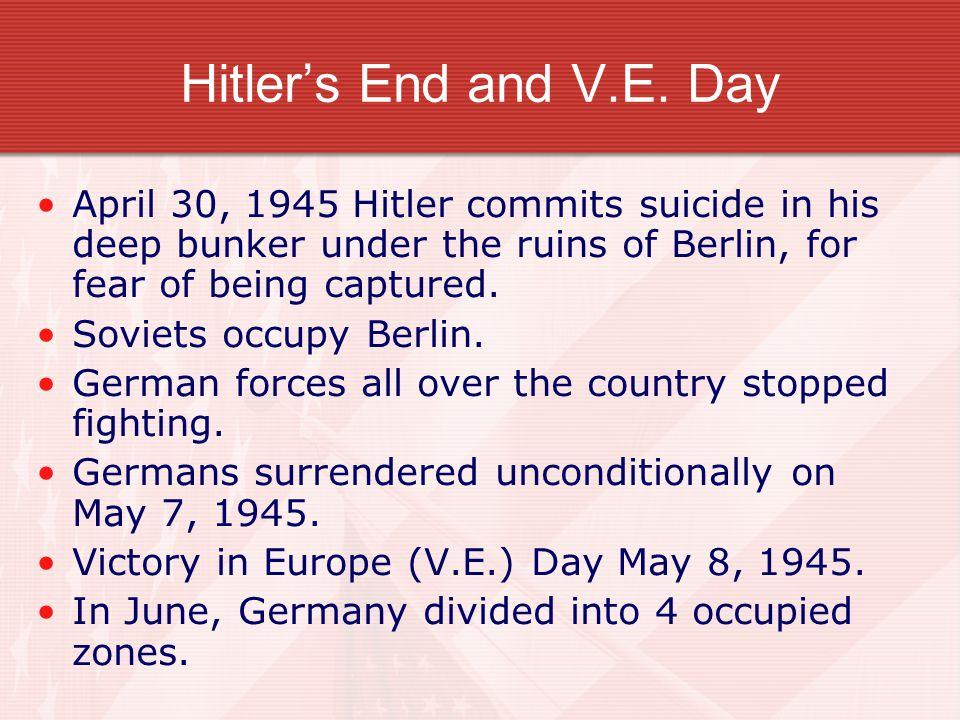 Hitler's End and V.E.