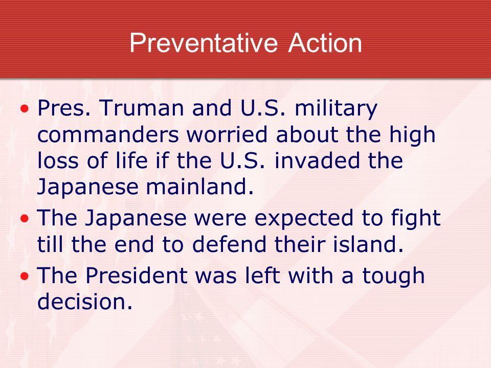 Preventative Action Pres. Truman and U.S.