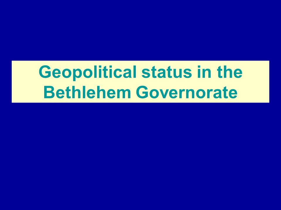 Historical Background of the Changing Boundaries of the Bethlehem Governorate On Nov.
