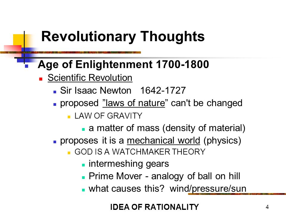 25 Enlightenment and God Enlightenment thinkers emphasized the injustices of the church in the past Believed that Christianity was intolerant, superstitious and unreasonable Agreed that God was the creator of the universe, but saw God as an architect, not a father figure Re-wrote the bible to rid it of myths