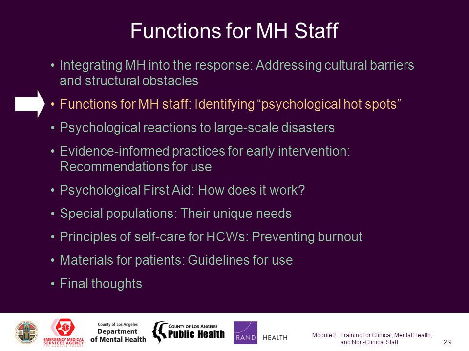 Module 2: Training for Clinical, Mental Health, and Non-Clinical Staff2.70 Psychoeducational Materials Distribute to those exposed, treated, or experiencing symptoms of distress The materials can serve as a quick reference or self-care guides Basic guideline –Use culturally appropriate materials –Consider translating materials into other languages