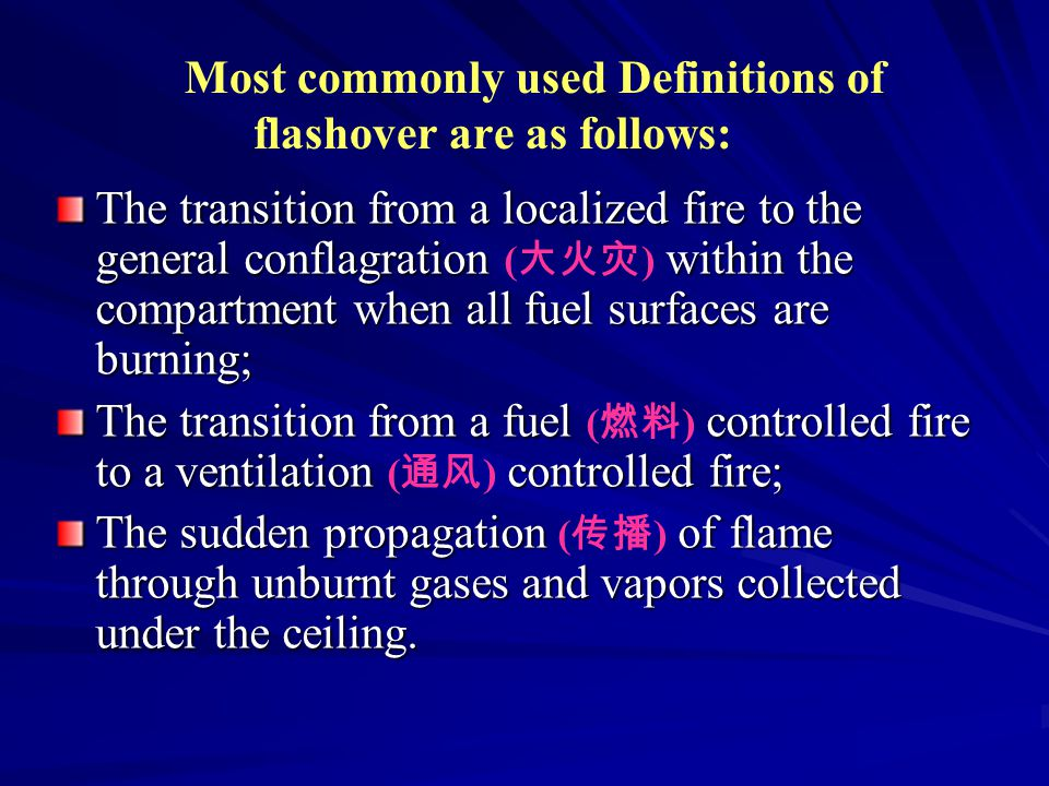 The transition from a localized fire to the general conflagration within the compartment when all fuel surfaces are burning; The transition from a loc