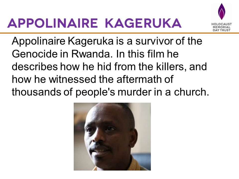 Appolinaire Kageruka is a survivor of the Genocide in Rwanda.