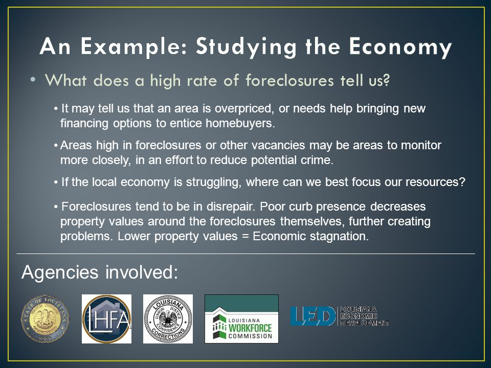What does a high rate of foreclosures tell us.