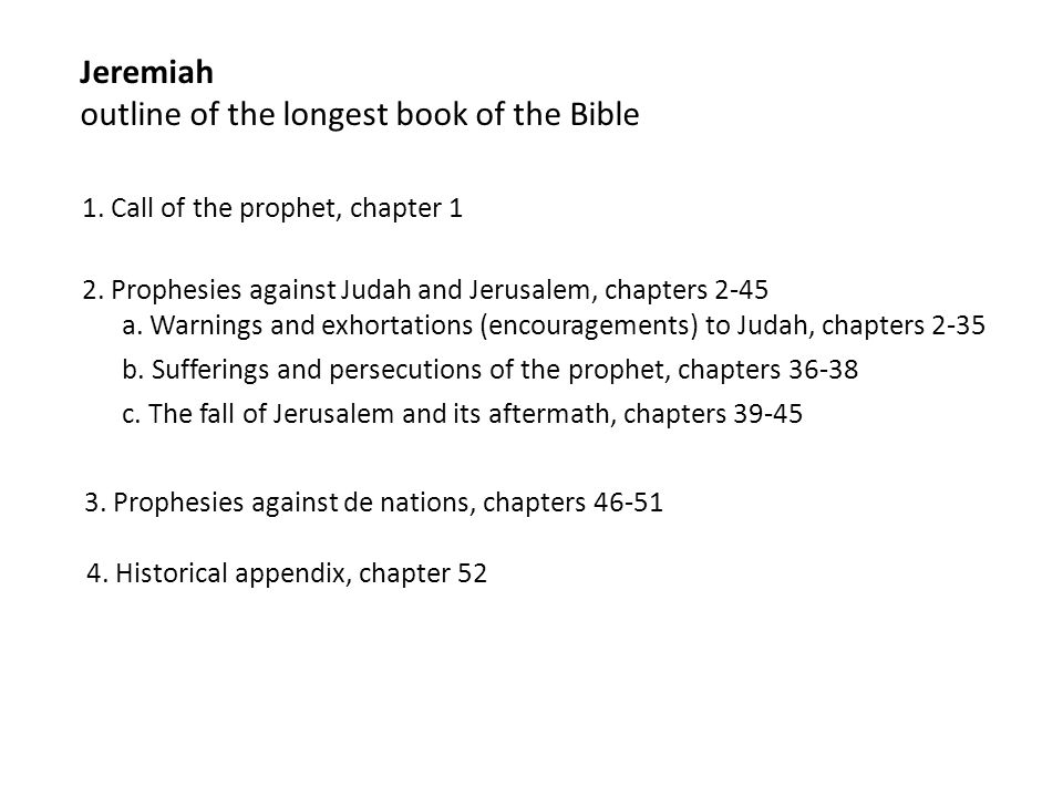 Jeremiah outline of the longest book of the Bible 1.