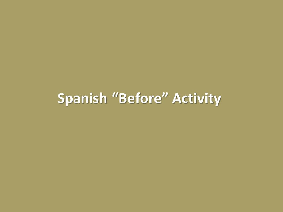 Spanish Before Activity