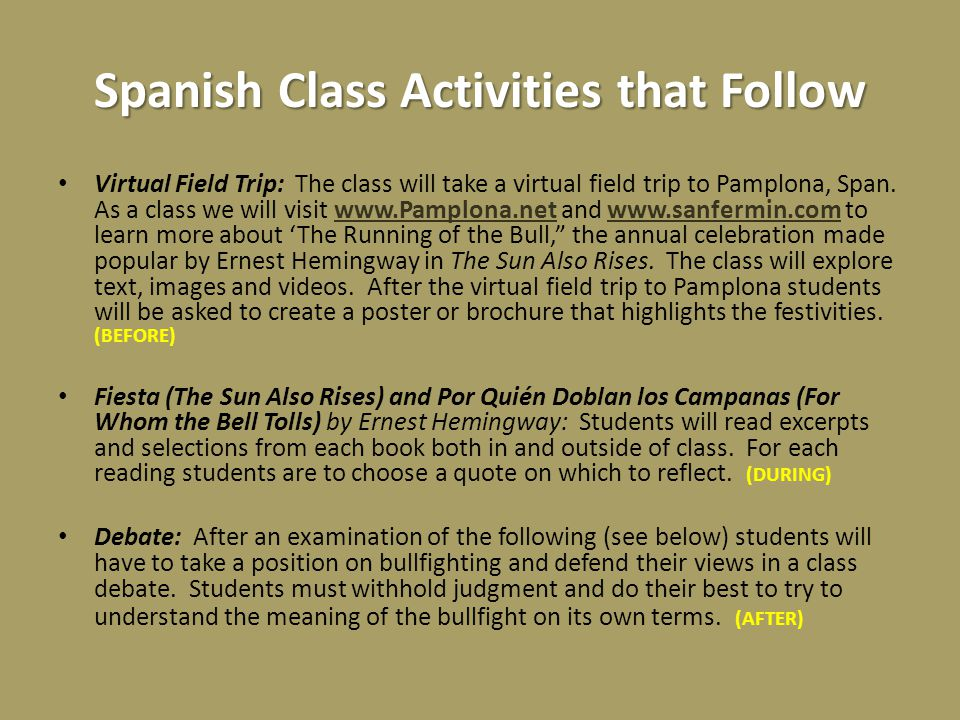 Spanish Class Activities that Follow Virtual Field Trip: The class will take a virtual field trip to Pamplona, Span.