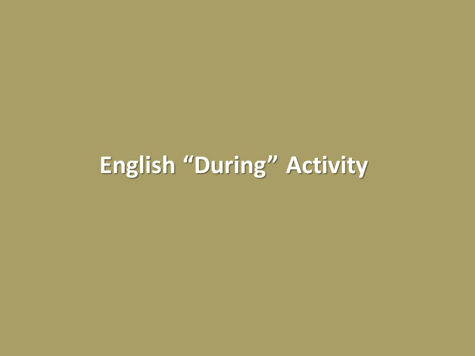 English During Activity