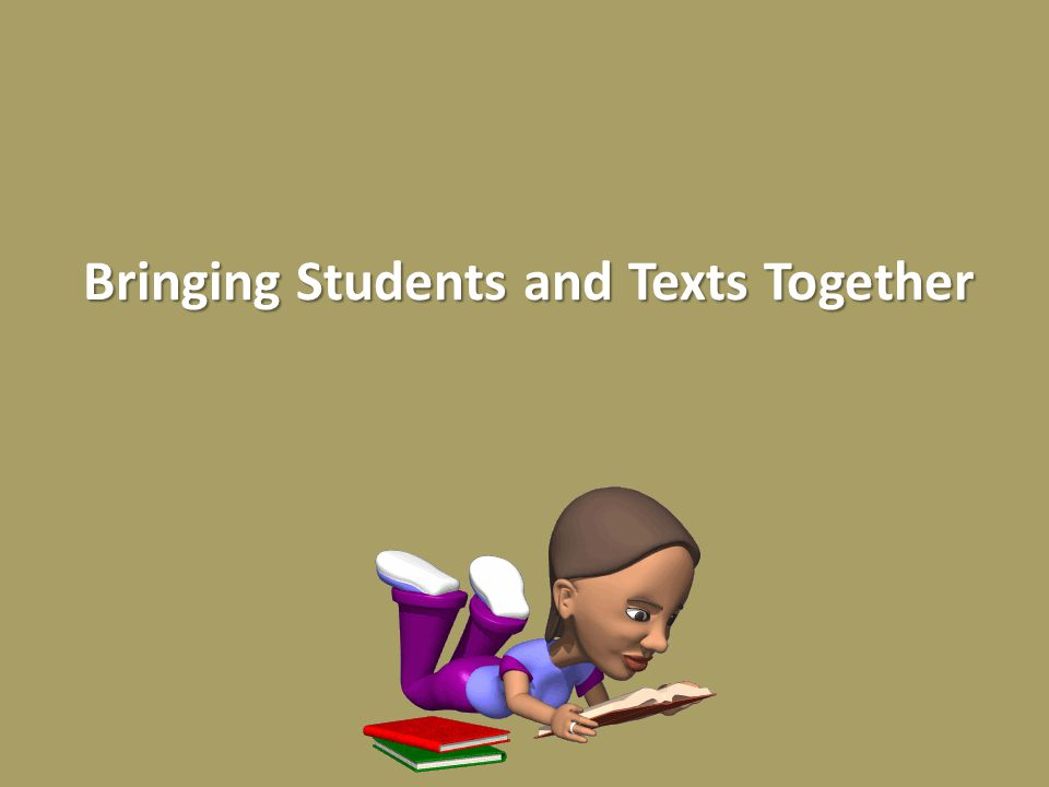 The Alternative Bringing Students and Texts Together