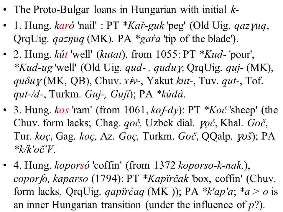 The Proto-Bulgar loans in Hungarian with initial k- 1.