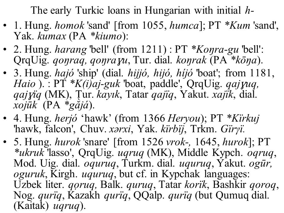 The early Turkic loans in Hungarian with initial h- 1.