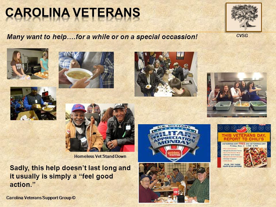 "Many want to help….for a while or on a special occassion! Homeless Vet Stand Down Sadly, this help doesn't last long and it usually is simply a ""feel"