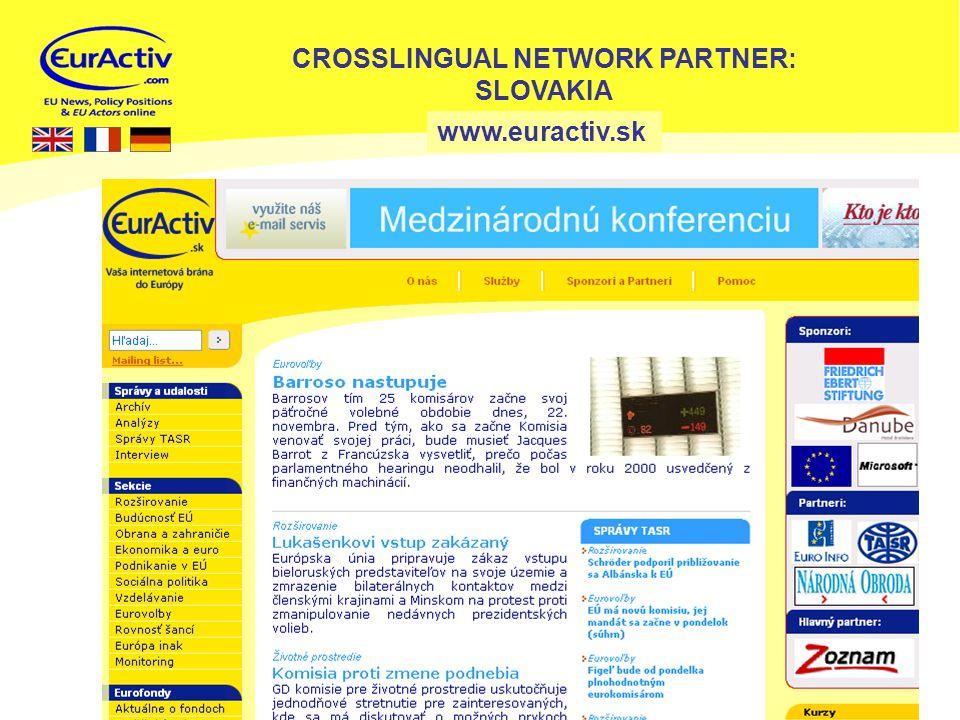 15 www.euractiv.sk CROSSLINGUAL NETWORK PARTNER: SLOVAKIA
