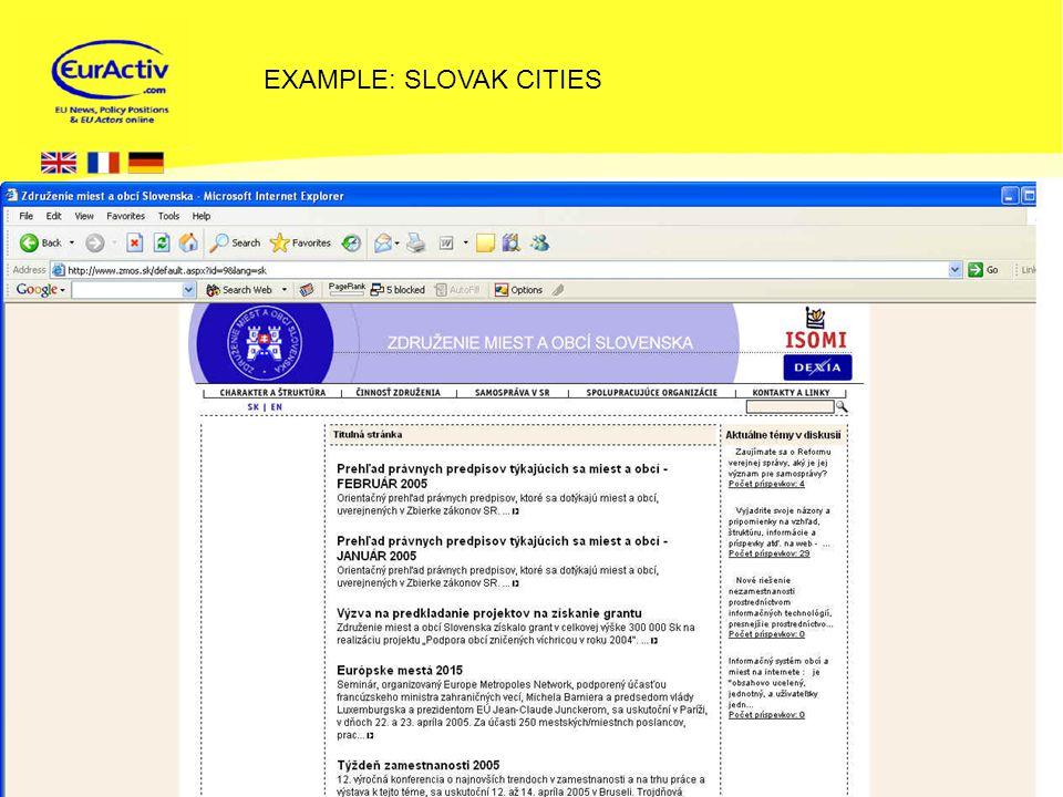 © EurActiv.com 2000-2005 17 EXAMPLE: SLOVAK CITIES