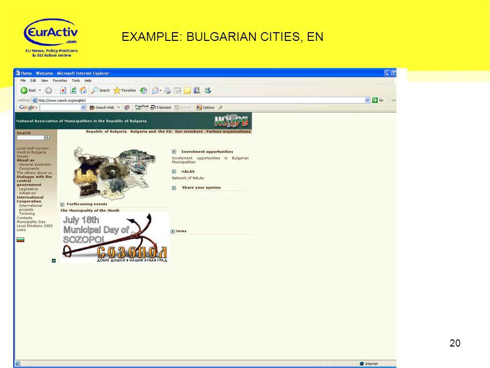 © EurActiv.com 2000-2005 20 EXAMPLE: BULGARIAN CITIES, EN