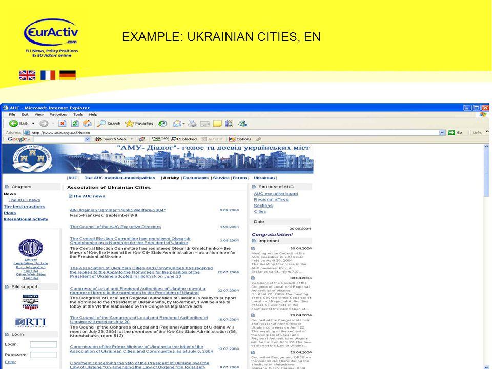 © EurActiv.com 2000-2005 21 EXAMPLE: UKRAINIAN CITIES, EN