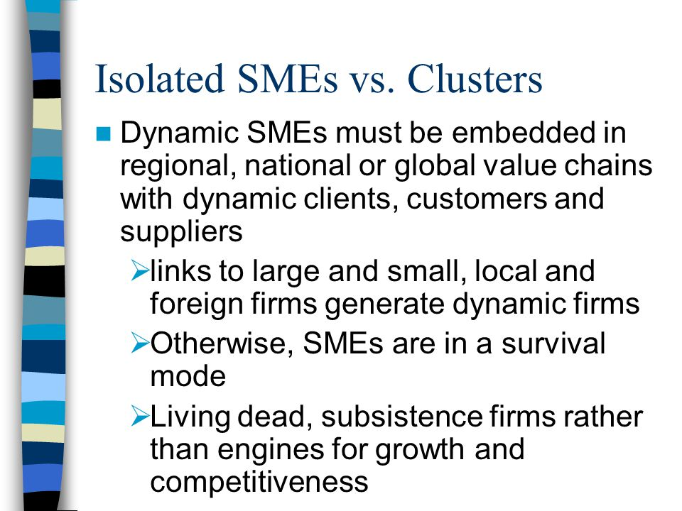 Isolated SMEs vs.