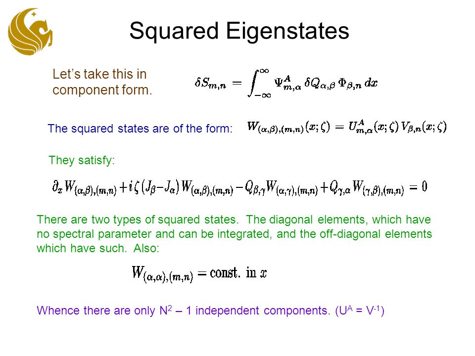 Squared Eigenstates Let's take this in component form.