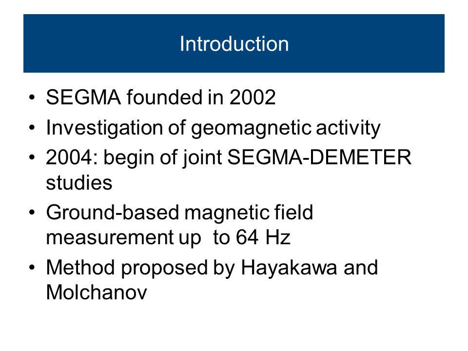 SEGMA stations Station Geographic Coordinates Corrected Geomagnetic Coordinates Instrument physical Parameter frequency range NameCodeLat.[°N]Long.[°E]Lat.[°N]Long.[°E]EB Castello TesinoCST46.011.740.787.0Fluxgatetriaxial0-16Hz(64Hz) NagycenkNCK47.616.742.691.7Fluxgatetriaxial0-16Hz(64Hz) RanchioRNC43.9712.0838.2286.71Fluxgatetriaxial0-16Hz(64Hz) L'AquilaAQU42.3813.3236.3087.35 Fluxgate/induction coil Triaxialtriaxial1Hz PanagyurishtePAG42.5124.1836.9897.21Induction coilTriaxial1Hz